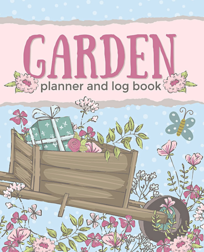 Garden Planner and Log Book to record everything about your planting season and crops