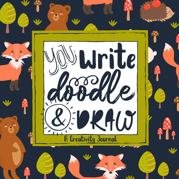You Write Doodle and Draw Creative Journal for Kids Sketching and Storytelling