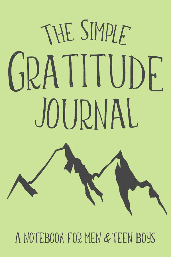 The Simple Gratitude Journal for Teen Boys and Men