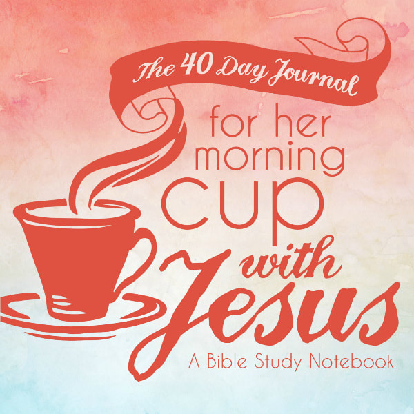 Womens Bible Study and Prayer Devotional Journal for 40 Days of Morning Coffee or Tea Time with Jesus